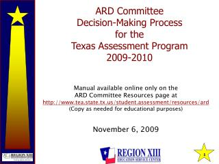 ARD Committee  Decision-Making Process  for the Texas Assessment Program 2009-2010