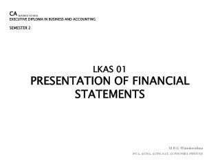 LKAS 01 PRESENTATION  OF FINANCIAL STATEMENTS