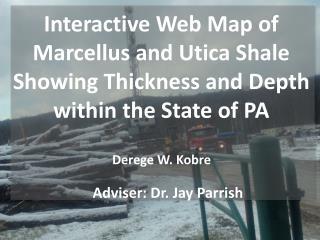 Adviser: Dr. Jay Parrish