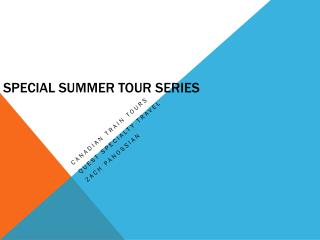 Special Summer Tour Series