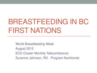 Breastfeeding in BC First Nations