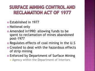 Surface Mining Control and Reclamation Act of 1977