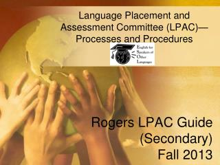 Rogers LPAC Guide (Secondary) Fall 2013