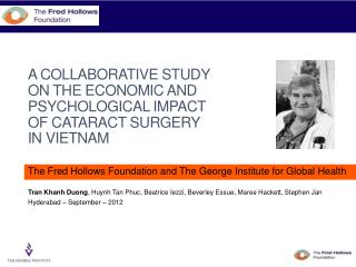 A COLLABORATIVE STUDY ON THE ECONOMIC AND PSYCHOLOGICAL IMPACT OF CATARACT SURGERY IN VIETNAM