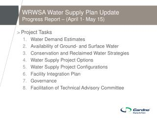 WRWSA Water Supply Plan Update Progress Report � (April 1- May 15)