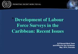 ILO Decent Work Team and Office for the  Caribbean May  2014, Grenada