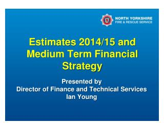 Estimates 2014/15 and Medium Term Financial Strategy