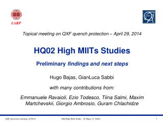 HQ02 High MIITs Studies Preliminary  findings and next steps