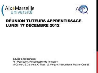 Réunion tuteurs apprentissage Lundi 17 décembre 2012