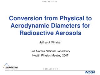 Conversion from Physical to Aerodynamic Diameters for Radioactive Aerosols