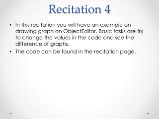 Recitation 4