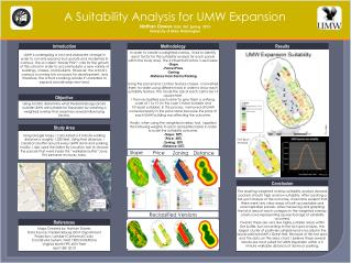 A Suitability Analysis for UMW Expansion Nathan Dawes  GISc  351  Spring  2013
