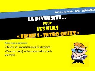 La Diversité… Pour LES NULS «Fiche 1 - Intro Quizz»