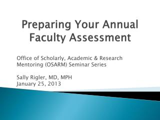 Preparing Your Annual Faculty Assessment