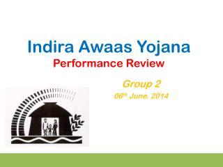 Indira Awaas Yojana Performance Review