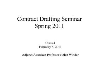 Contract Drafting Seminar Spring 2011