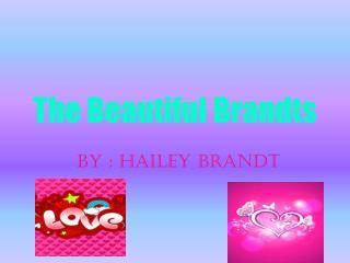 The Beautiful  Brandts