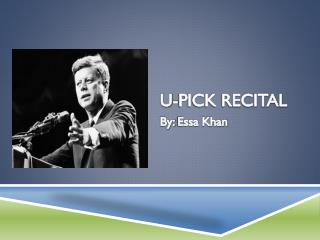 U-PICK RECITAL