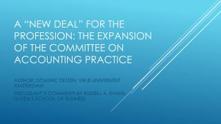 A �New deal� for the profession: The expansion of the committee on accounting practice
