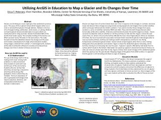Utilizing ArcGIS in Education to Map a Glacier and Its Changes Over Time