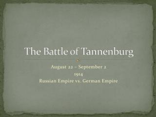 The Battle of  Tannenburg