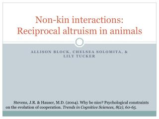 Non-kin interactions: Reciprocal altruism in animals