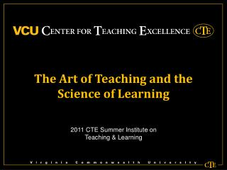 The Art of Teaching and the Science of Learning