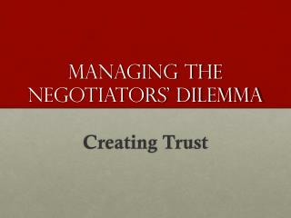 Managing the NegotiaTors' Dilemma