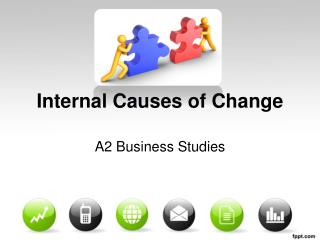 Internal Causes of Change