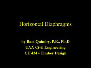 Horizontal Diaphragms