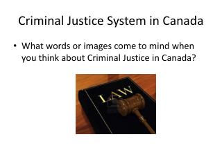 Criminal Justice System in Canada