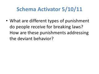 Schema Activator 5/10/11