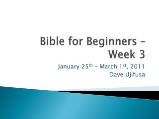 Bible for Beginners � Week 3