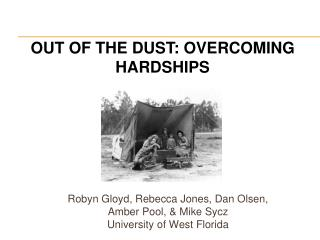 Robyn  Gloyd , Rebecca Jones, Dan Olsen, Amber Pool, & Mike  Sycz University of West Florida