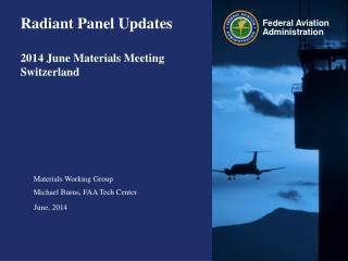 Radiant Panel Updates 2014 June Materials Meeting Switzerland