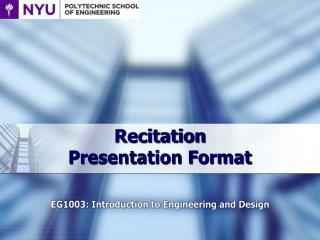 Recitation  Presentation Format