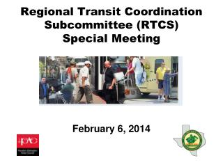 Regional Transit Coordination Subcommittee (RTCS)  Special Meeting