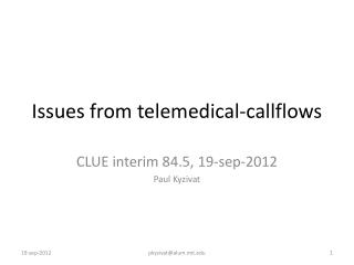 Issues from  telemedical-callflows