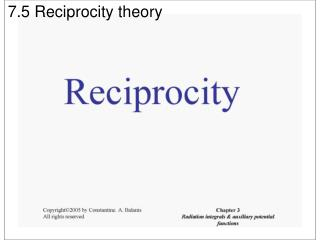 7.5 Reciprocity theory