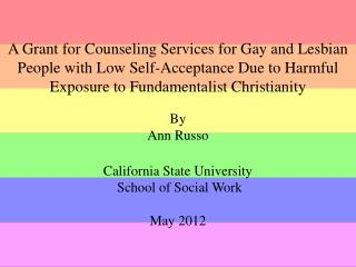 Grant Purpose for Gay and Lesbian Community