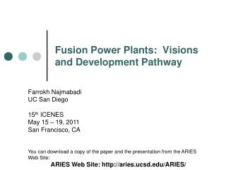 Fusion Power Plants:  Visions and Development Pathway
