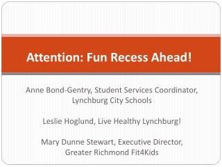 Attention: Fun Recess Ahead!