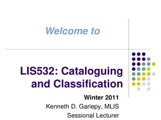LIS532: Cataloguing and Classification