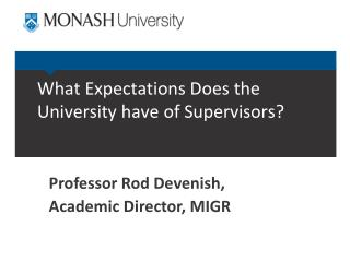 What Expectations Does the University have of Supervisors?