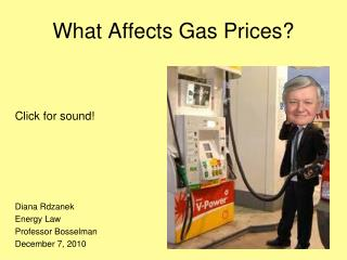 What Affects Gas Prices