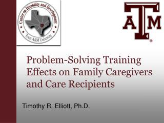 Problem-Solving Training Effects on Family Caregivers and Care Recipients