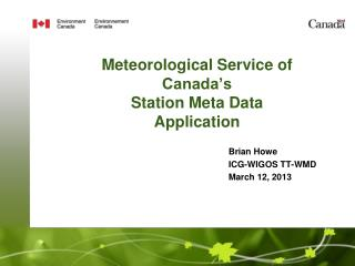 Meteorological Service of Canada's Station Meta Data Application