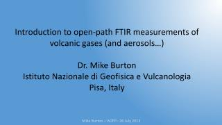 Mike Burton � AOPP� 26 July 2013