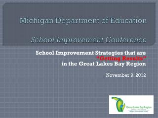 Michigan Department of Education School Improvement Conference