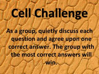 Cell Challenge